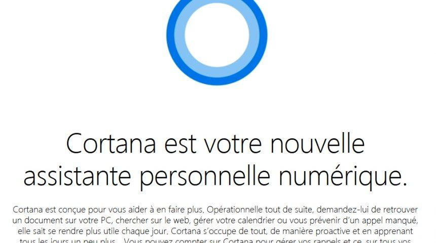 Tout savoir sur Cortana, l'assistant numérique de Microsoft!